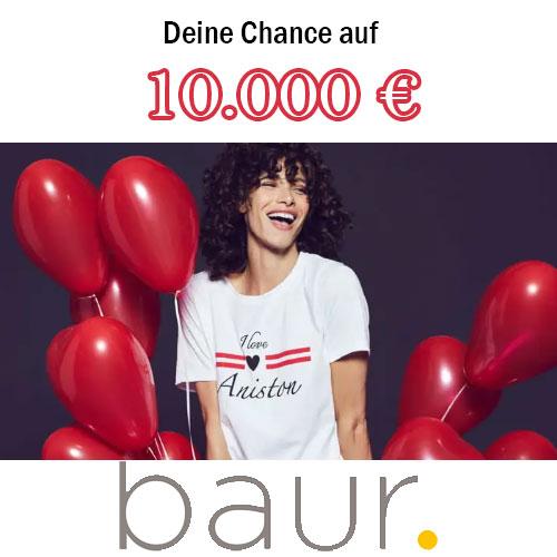 Deine Chance auf 10.000€ Baur